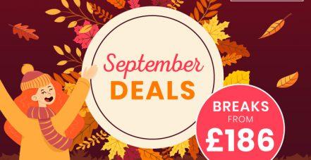 September breaks from £186
