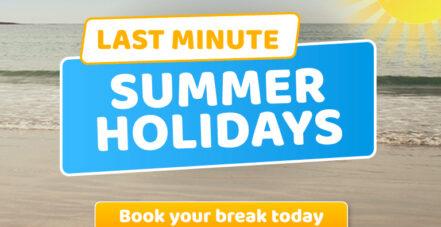 Last Minute Summer 2021 Holidays